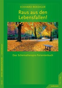 Eckhard-Roediger+Raus-aus-den-Lebensfallen-Das-Schematherapie-Patientenbuch