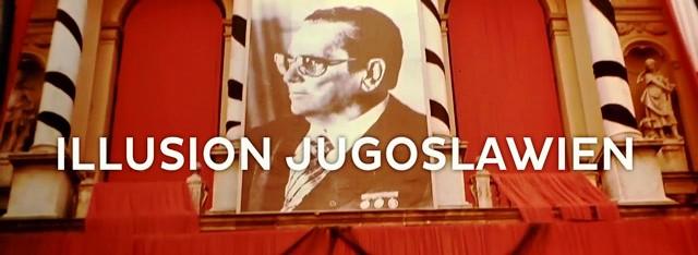 Illusionjugoslawien